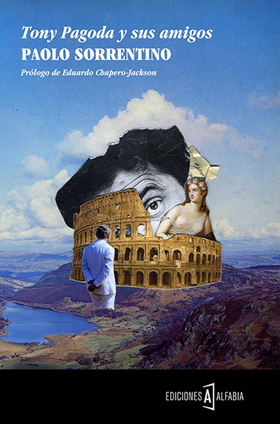 Tony Pagoda y sus amigos, de Paolo Sorrentino (Ed. Alfabia)