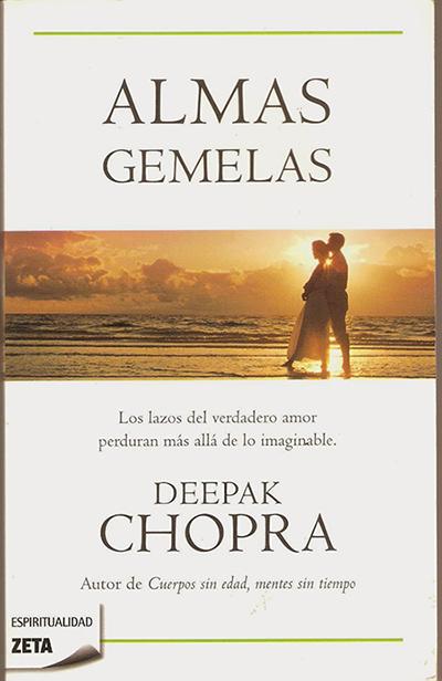 Almas gemelas, de Deepak Chopra (Ediciones B)