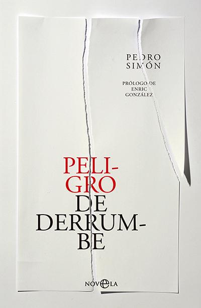 Peligro de derrumbe, de Pedro Simón (La Esfera de los Libros)